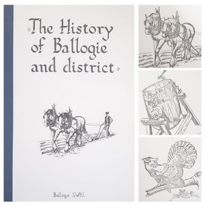 History of Ballogie & District by Margaret Bond McCooey