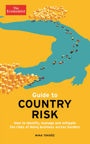 The Economist Guide to Country Risk (E-Book)
