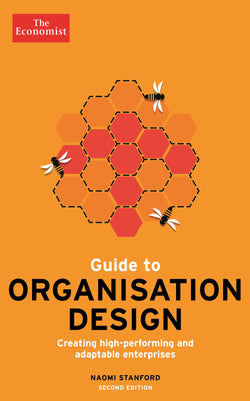 The Economist Guide to Organisation Design 2nd edition (E-Book)