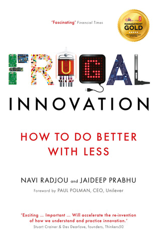 Frugal Innovation: How to do Better With Less (E-Book)