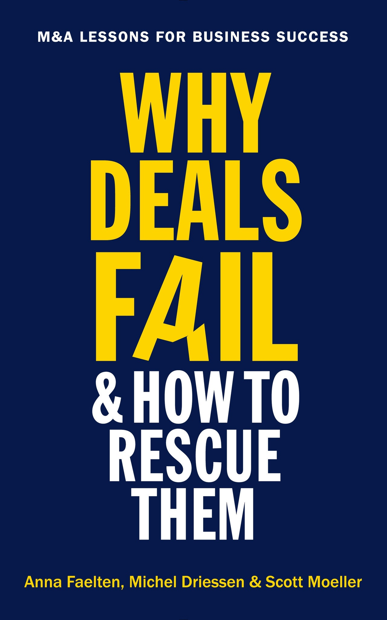 Why Deals Fail and How to Rescue Them (E-Book)