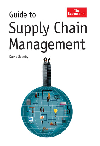 The Economist Guide To Supply Chain Management (E-Book)