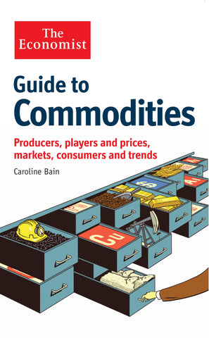 The Economist Guide to Commodities (E-Book)