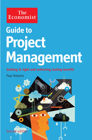 The Economist Guide to Project Management 2nd Edition (E-Book)