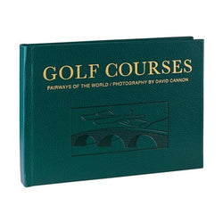 Golf Courses: Fairways of the World (Traditional Leather)