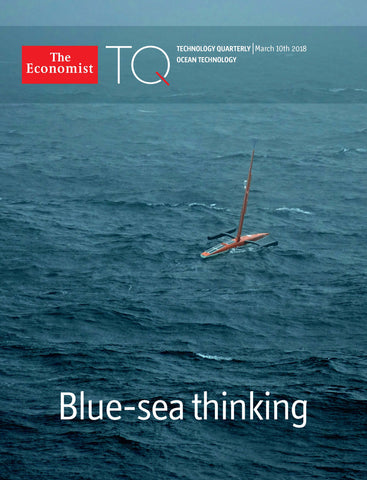 Technology Quarterly: Ocean Technology