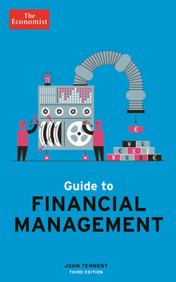 Guide to Financial Management - 3rd edition