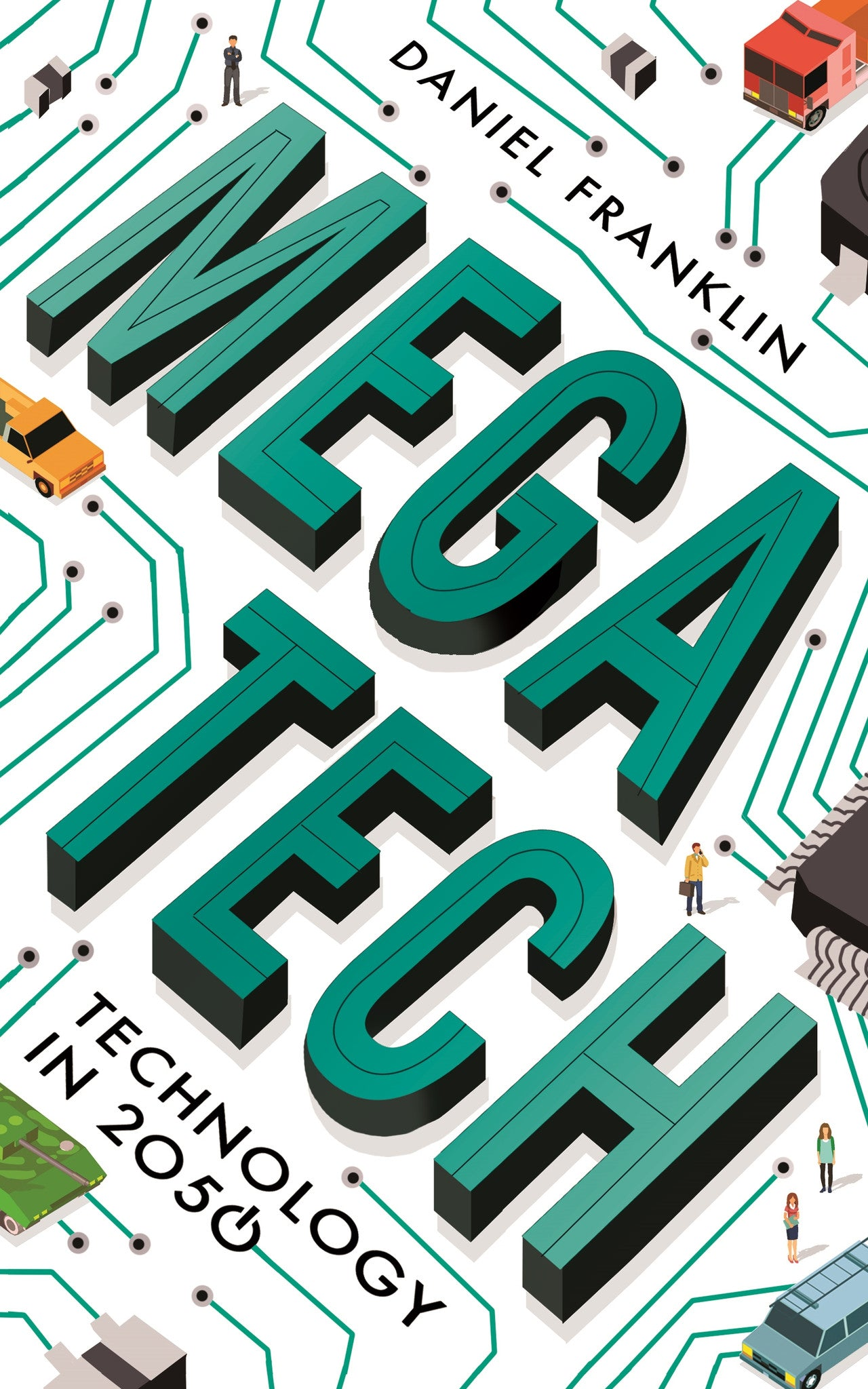 Megatech: Technology in 2050 new edition