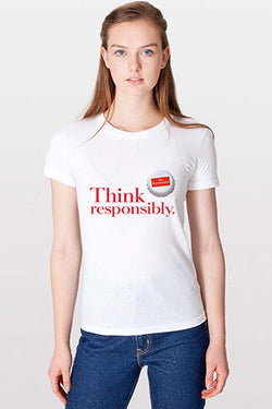 Women's T-Shirt: Think Responsibly