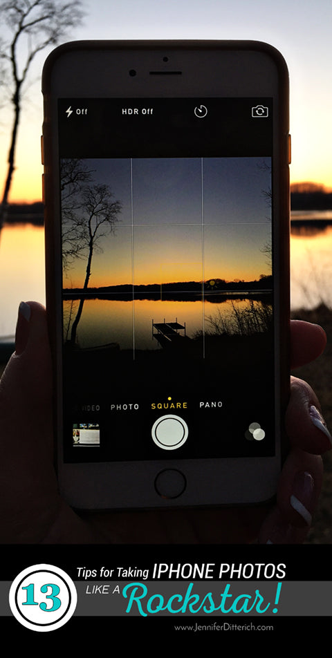 13 Tips for Taking iPhone Photos Like a Rockstar by Jennifer Ditterich