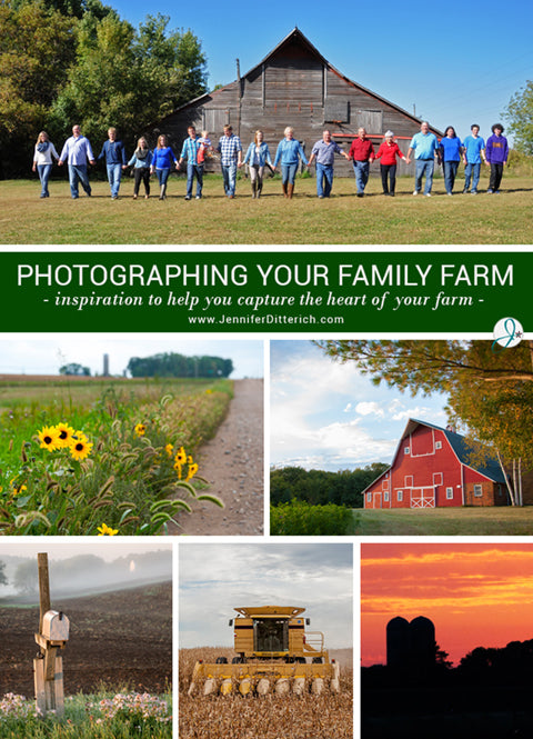Photographing Your Family Farm by Jennifer Ditterich Designs