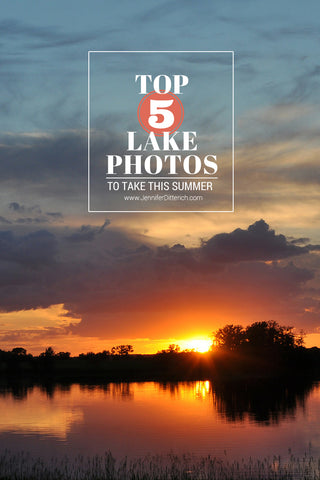 Top 5 Photos to Take This Summer Lake Sunset