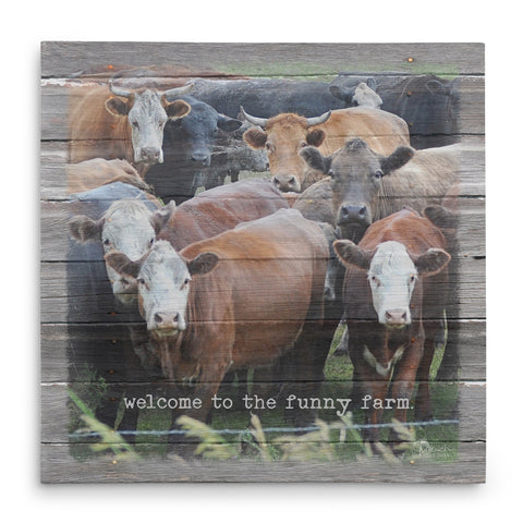 Welcome to the Funny Farm Print