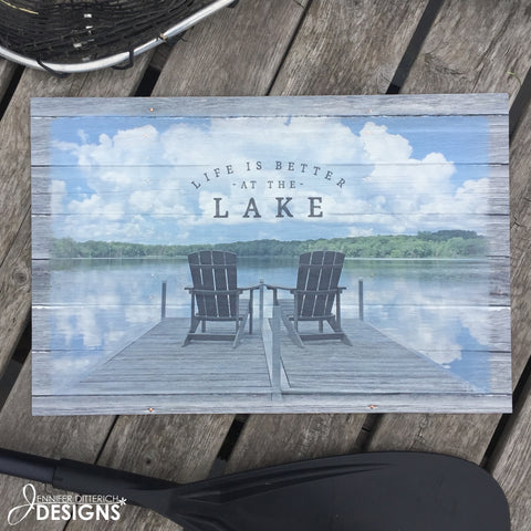 Life is Better at the Lake Outdoor Sign
