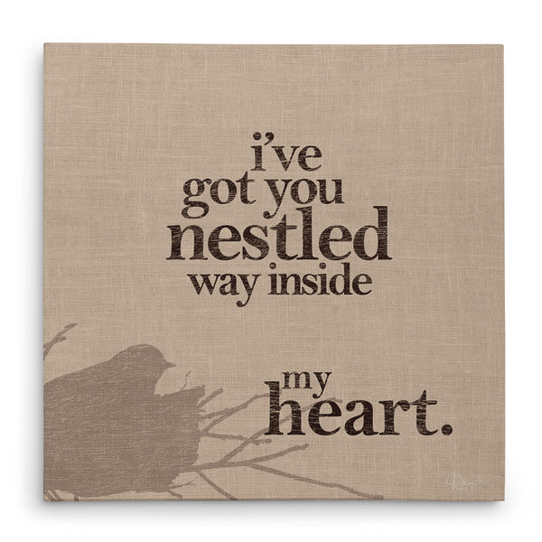 I've Got You Nestled Way Inside My Heart - Canvas Print
