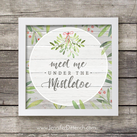 Meet Me Under the Mistletoe Christmas Printable