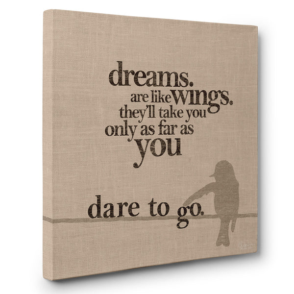Dare to Go - Canvas Print