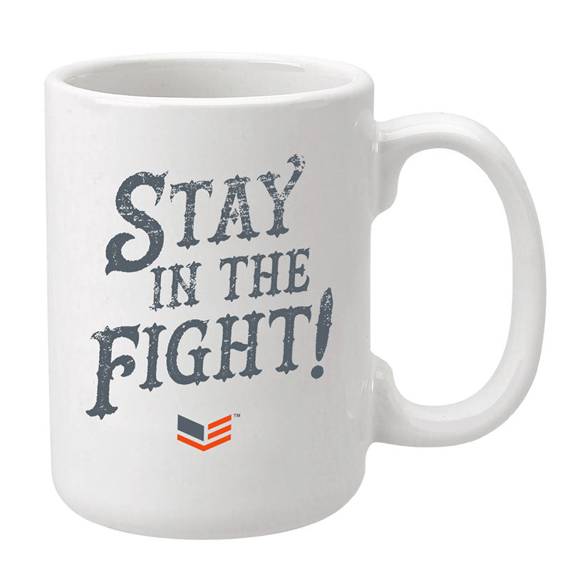 Stay In The Fight Coffee Mug