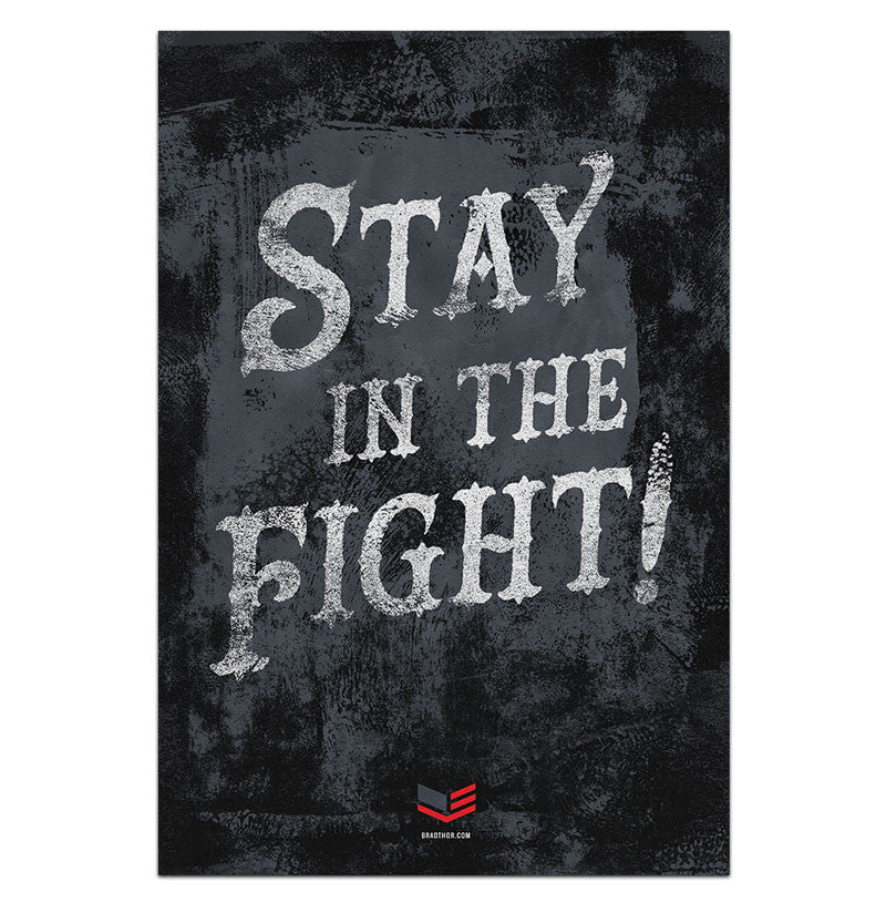 Stay In The Fight-Limited Edition Prints