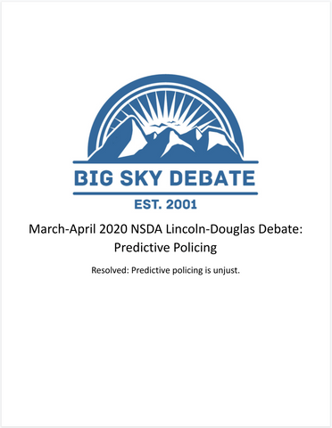 March-April 2020 NSDA Lincoln-Douglas: Predictive Policing
