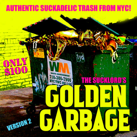 GOLDEN GARBAGE