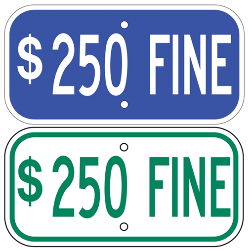 $250 Fine Sign - U.S. Signs and Safety - 1