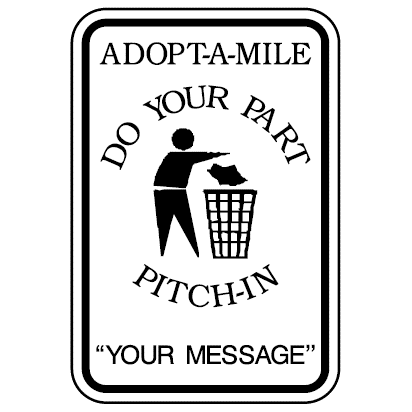 Adopt A Mile Pitch-In Sign - U.S. Signs and Safety