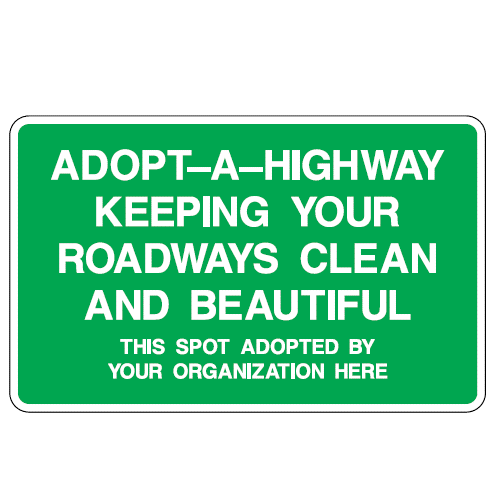 Adopt A Highway Keeping Your Roadways Clean Sign - U.S. Signs and Safety