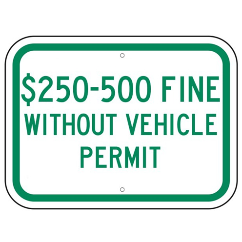 Texas-$250-500 Fine Without Vehicle Permit Sign - U.S. Signs and Safety