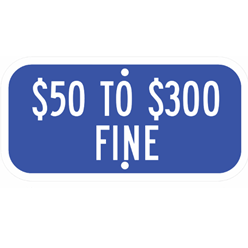 Missouri-$50 to $300 Fine Sign - U.S. Signs and Safety - 1
