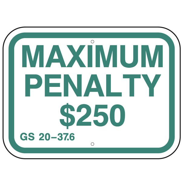 North Carolina-Maximum Penalty $250 Sign - U.S. Signs and Safety
