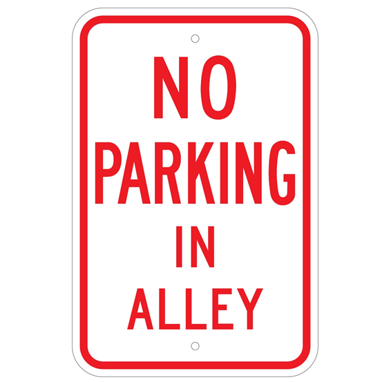 No Parking In Alley Sign - U.S. Signs and Safety