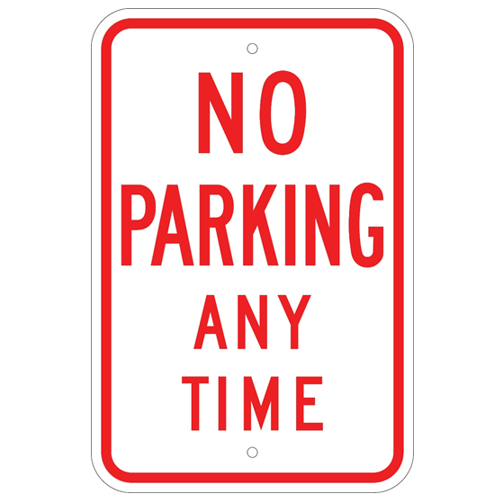 No Parking Any Time Sign - U.S. Signs and Safety