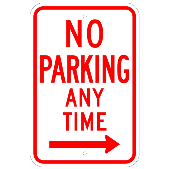 No Parking Any Time Right Arrow Sign - U.S. Signs and Safety