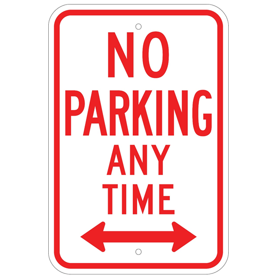 No Parking Any Time Double Arrow Sign - U.S. Signs and Safety