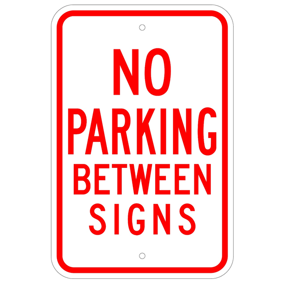 No Parking Between Signs Sign - U.S. Signs and Safety