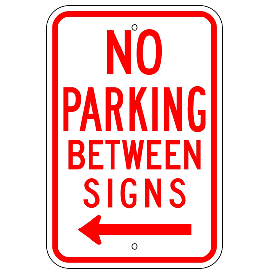 No Parking Between Signs Left Arrow Sign - U.S. Signs and Safety