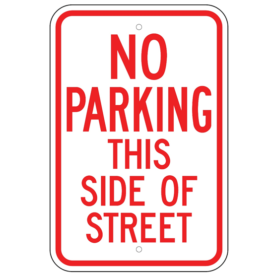 No Parking This Side Of Street Sign - U.S. Signs and Safety