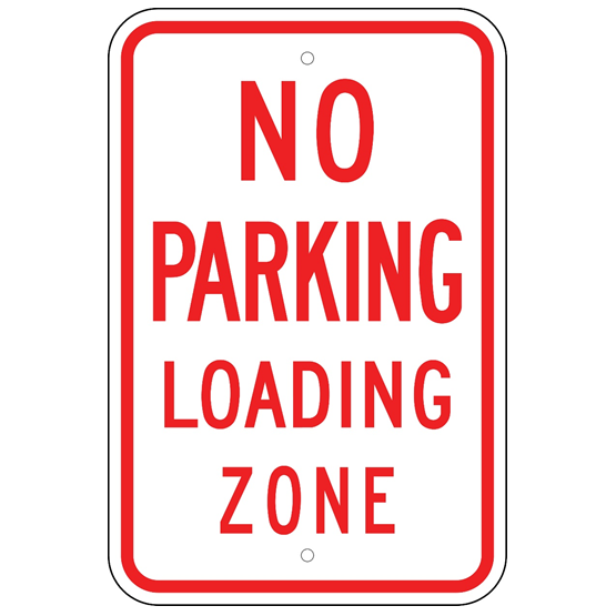No Parking Loading Zone Sign - U.S. Signs and Safety