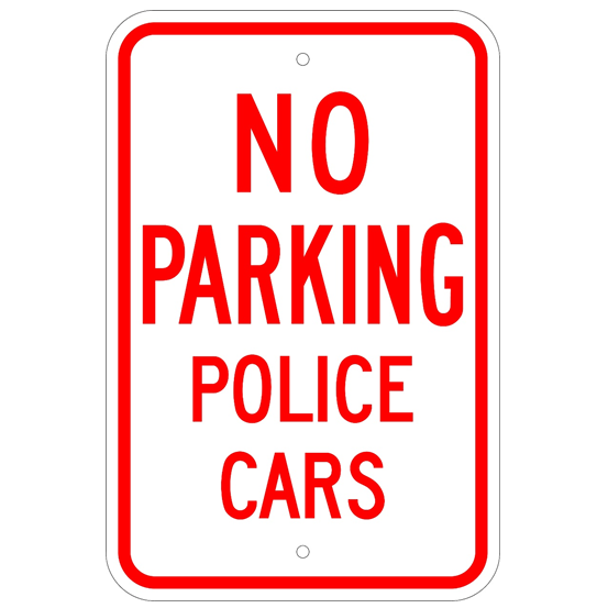 No Parking Police Cars Sign - U.S. Signs and Safety