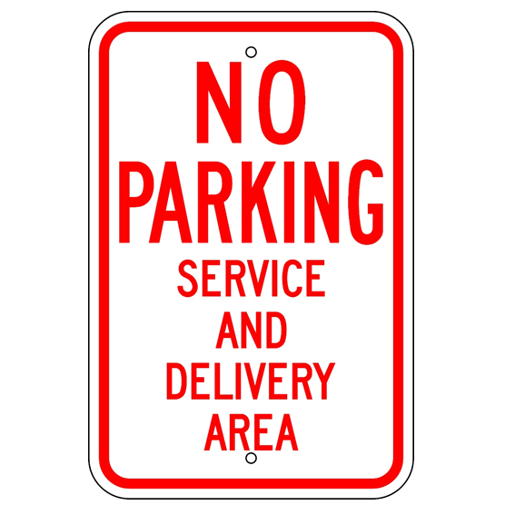 No Parking Service and Delivery Area Sign - U.S. Signs and Safety