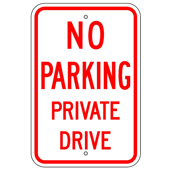 No Parking Private Drive Sign - U.S. Signs and Safety