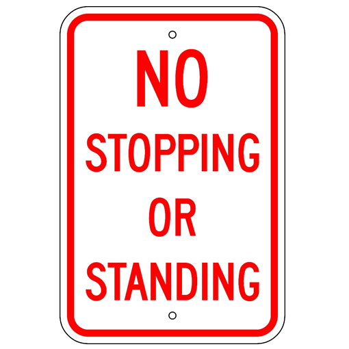 No Stopping Or Standing Sign - U.S. Signs and Safety