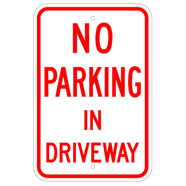 No Parking In Driveway Sign - U.S. Signs and Safety