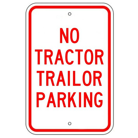 No Tractor Trailer Parking Sign - U.S. Signs and Safety