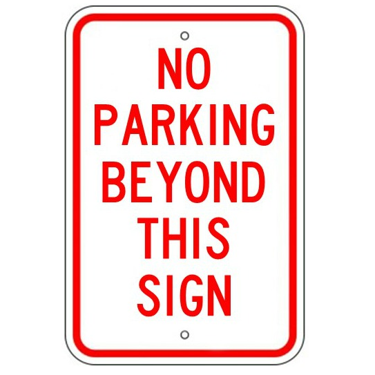 No Parking Beyond This Sign Sign - U.S. Signs and Safety
