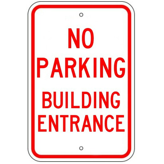 No Parking Building Entrance Sign - U.S. Signs and Safety