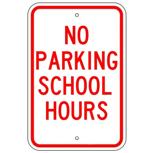 No Parking School Hours Sign - U.S. Signs and Safety