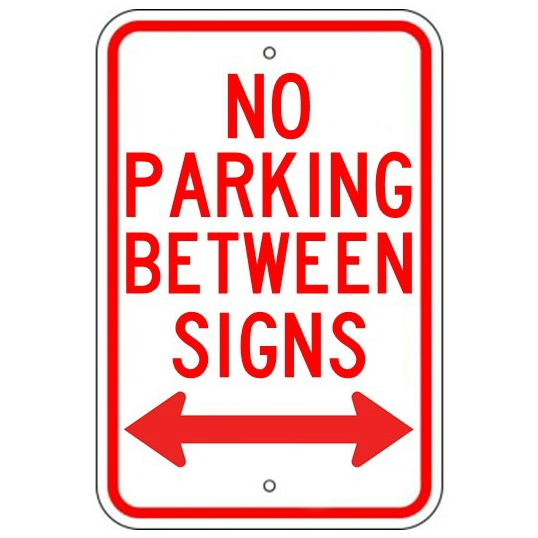 No Parking Between Signs Double Arrow Sign - U.S. Signs and Safety