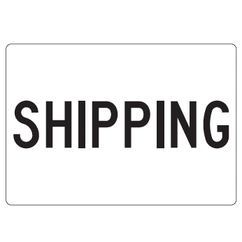 Shipping Sign - U.S. Signs and Safety - 1